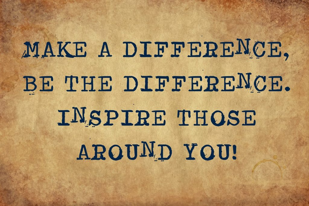 make a difference, inspire others